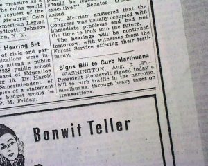 Roosevelt signs bill to curb marihuana - NY Times August 3, 1937